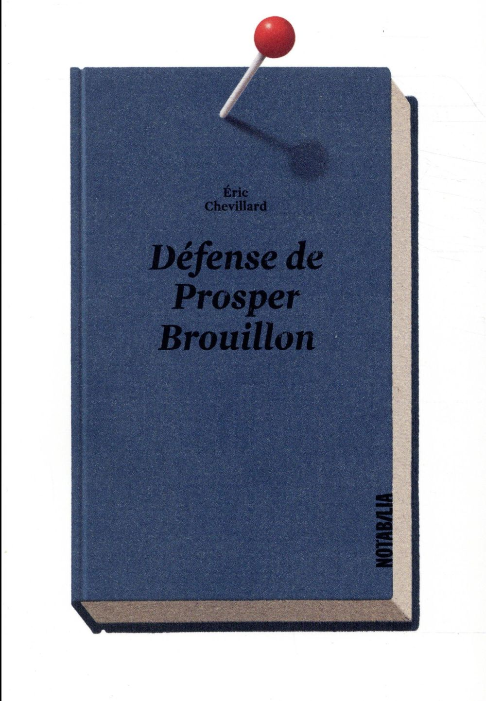 DEFENSE DE PROSPER BROUILLON